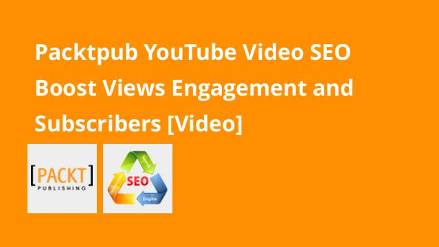 packtpub-youtube-video-seo-boost-views-engagement-and-subscribers-video